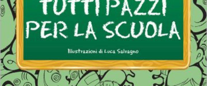 Tutti_pazzi_scuola-400x586